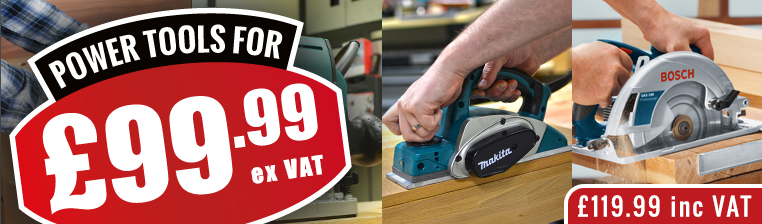 Power Tools for £99.99