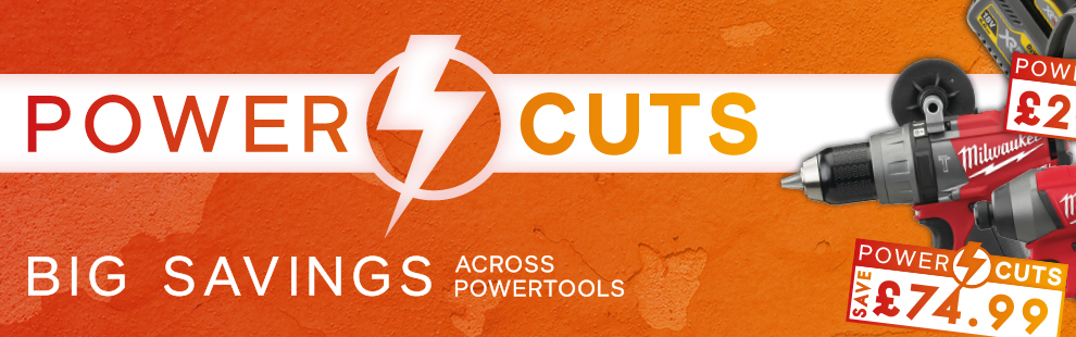 Power Cuts - 100's of Power Tool Savings